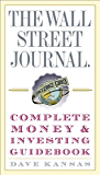 The Wall Street Journal Complete Money and Investing Guidebook (The Wall Street Journal Guidebooks)