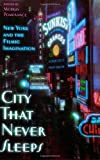 City That Never Sleeps, , 0813540321