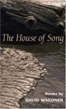 The House of Song: POEMS (Illinois Poetry Series)