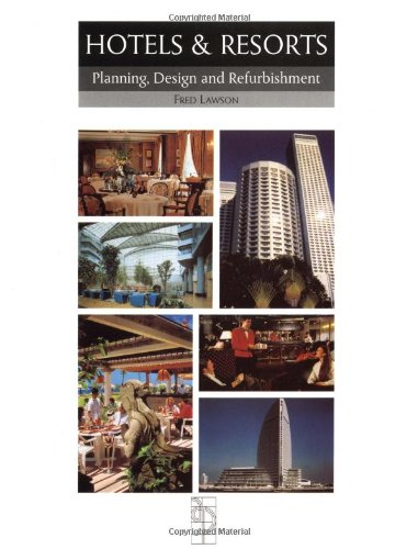 Hotels and Resorts: Planning and Design (Butterworth...