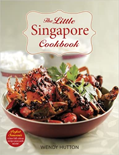 The little singapore cookbook a collection of singapores best the little singapore cookbook a collection of singapores best loved dishes wendy hutton 9789814484084 amazon books forumfinder Image collections