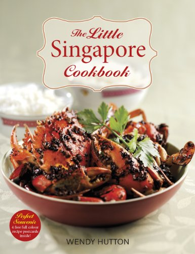 The Little Singapore Cookbook: A Collection of Singapore's Best-Loved Dishes by Wendy Hutton
