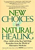 New Choices in Natural Healing, Doug Dollemore, 0875963641
