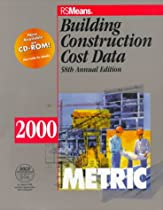Building Construction Cost Data 2000: Metric
