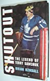 img - for Shutout : The Terry Sawchuk Story book / textbook / text book