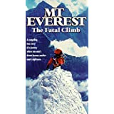 Mt Everest: The Fatal Climb