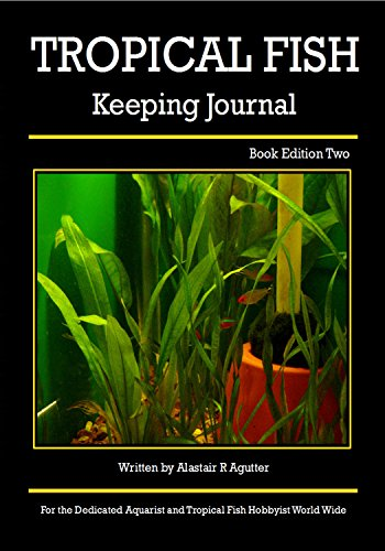 - Tropical Fish Keeping Journal: Book Edition Two (1)
