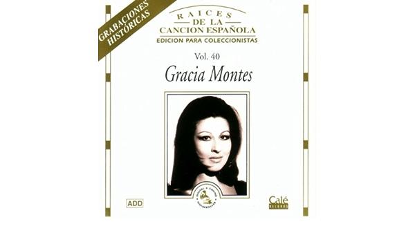 Raices De La Cancion Española V.40: Gracia Montes: Amazon.es ...