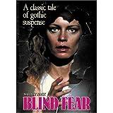 Blind Fear