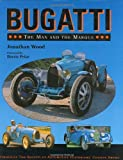 Bugatti: The Man and the Marque