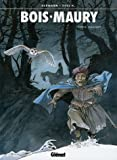 Bois-Maury, Tome 13 : Dulle Griet