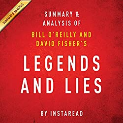 Legends and Lies by Bill O'Reilly and David Fisher | Summary and Analysis: The Real West