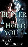 The Better to Hold You, Alisa Sheckley, 0345505875