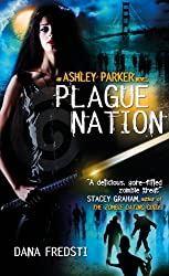 Plague Nation (Ashley Parker Book 2)