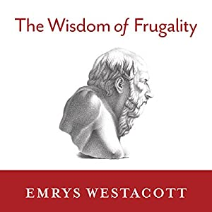 The Wisdom of Frugality Audiobook