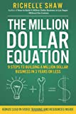 The Million Dollar Equation, Richelle Shaw, 1475191480