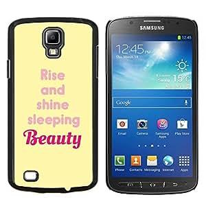 Stuss Case / Funda Carcasa protectora - Rise And Shine Belleza Cita Amarillo - Samsung Galaxy S4 Active i9295