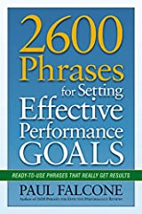 2600 Phrases for Setting Effective Performance Goals: Ready-to-Use Phrases That Really Get Results Paperback