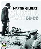 Churchill at War, Martin Gilbert, 0393058786