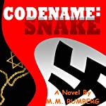 CodeName Snake: The Evil We Kill | M. M. Rumberg