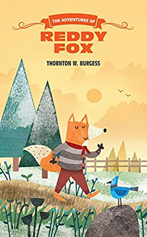 The Adventures of Reddy Fox (The Thornton Burgess Library) (The Adventures Of Sammy Jay)
