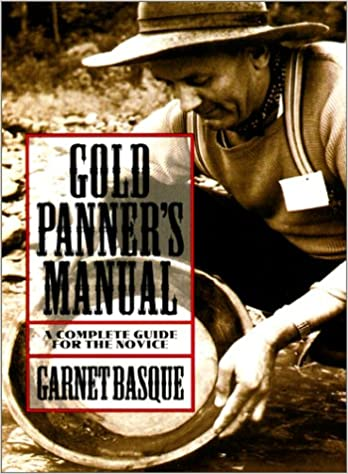 Book Gold Panner's Manual: A Complete Guide for the Novice