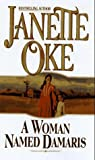 A Woman Named Damaris, Janette Oke, 0764220187