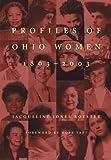 Profile of Ohio Women, 1803-2003, Jacqueline Jones Royster, 0821415085