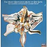The Music of Eric Satie The Velvet Gentleman The Camarata Contemporary Chamber Group Record Vinyl Album LP