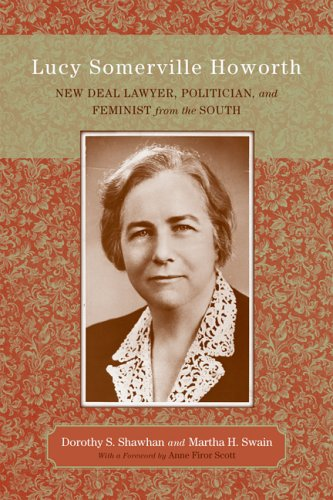 Lucy Somerville Howorth: New Deal Lawyer, Politician, and Feminist from the South (Southern Biography Series) ebook