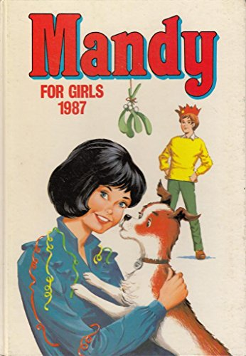 Mandy for Girls 1987 (Annual) [Hardcover] by D C Thomson