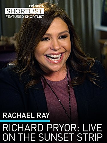 Rachael Ray: Richard Pryor: Live on the Sunset Strip (Strip The Sunset Live On)
