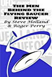 The Men Behind the Flying Saucer Review