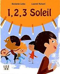 1, 2, 3 Soleil par Benjamin Leduc