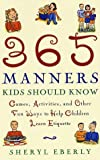 365 Manners Kids Should Know, Sheryl Eberly, 0609806378