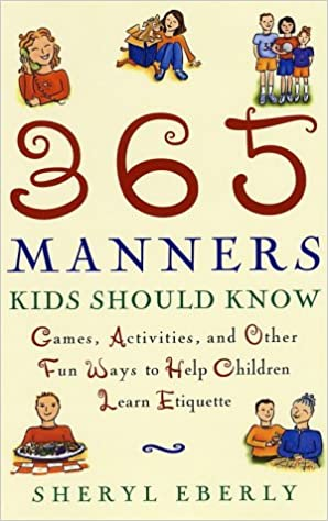 365 manners kids should know games activities and other fun ways
