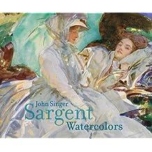 John Singer Sargent: Watercolors