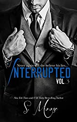 Interrupted Vol 3