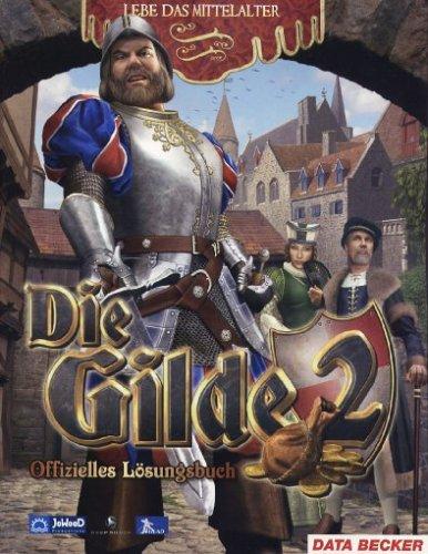 Die Gilde 2 - Das offizielle Lösungsbuch