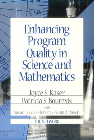 Enhancing Program Quality in Science and Mathematics