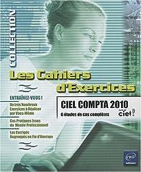 Ciel Compta 2010 - 6 études de cas complètes