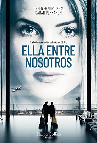 Book cover from Ella entre nosotros by Greers / Pekkanen, Sarah Hendricks