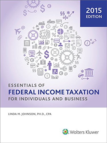Essentials of Federal Income Taxation for Individuals and Business (2015) -  Johnson, Linda M., Student, Paperback
