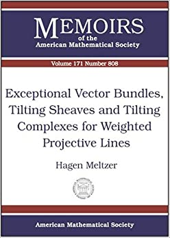 Exceptional Vector Bundles, Tilting Sheaves, And Tilting Complexes For Weighted Projective Lines (Memoirs of the American Mathematical Society)