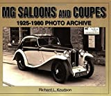 MG Saloons and Coupes: 1925-1980 Photo Archive (Iconografix Photo Archive Series)