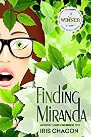 FINDING MIRANDA: Minokee Mysteries, Book One
