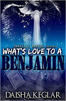 What's Love To A Benjamin