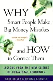 Why Smart People Make Big Money Mistakes and How to Correct Them: Lessons from the New Science of Be: Written by Gary Belsky, 2000 Edition, (Fireside ed) Publisher: Simon & Schuster [Paperback]