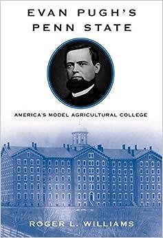 Como Descargar El Utorrent Evan Pugh's Penn State: America's Model Agricultural College Todo Epub