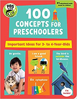 Amazon PBS KIDS 100 Concepts For Preschoolers Important Ideas 3 4 Year Olds 9781941367377 The Early Childhood Experts At Books